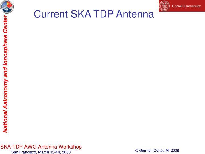 Current ska tdp antenna