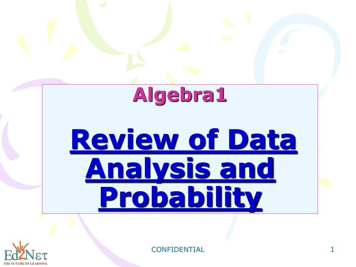 algebra1 review of data analysis and probability n.