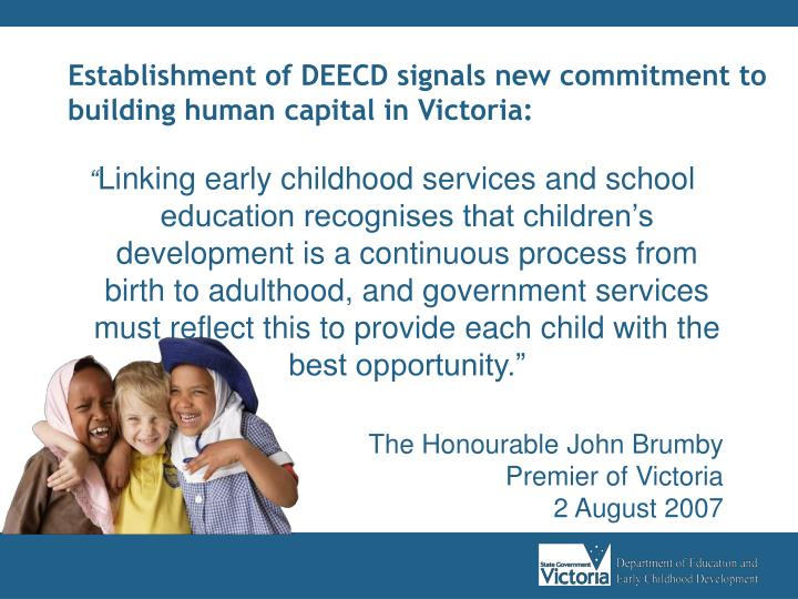 Establishment of DEECD signals new commitment to building human capital in Victoria: