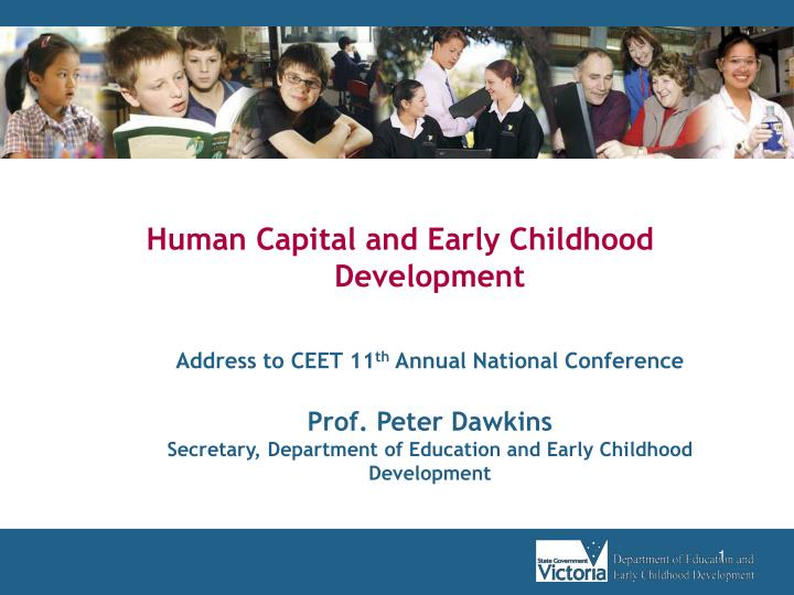 Human Capital and Early Childhood Development