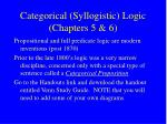 categorical syllogistic logic chapters 5 6