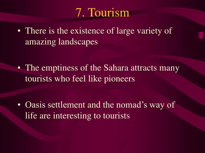 7. Tourism