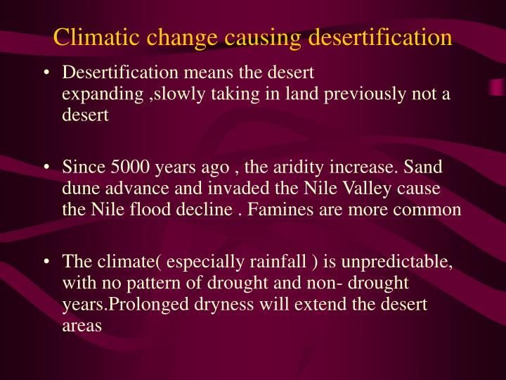 Climatic change causing desertification
