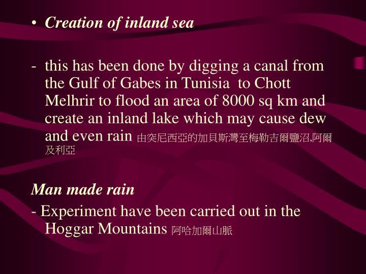 Creation of inland sea