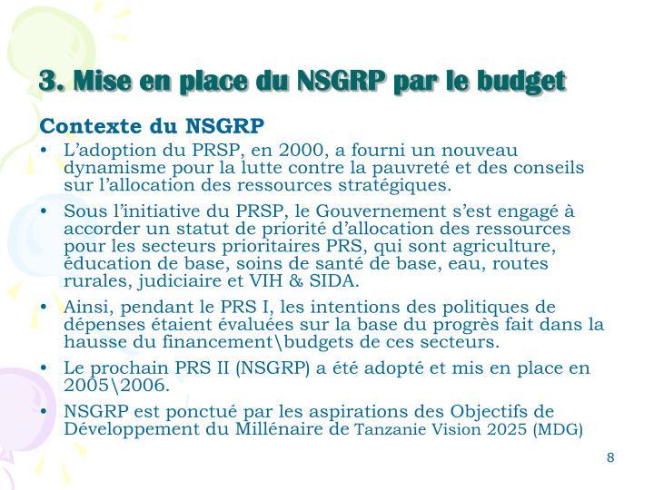 3. Mise en place du NSGRP par le budget