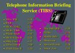 telephone information briefing service tibs