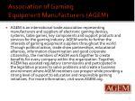 association of gaming equipment manufacturers agem
