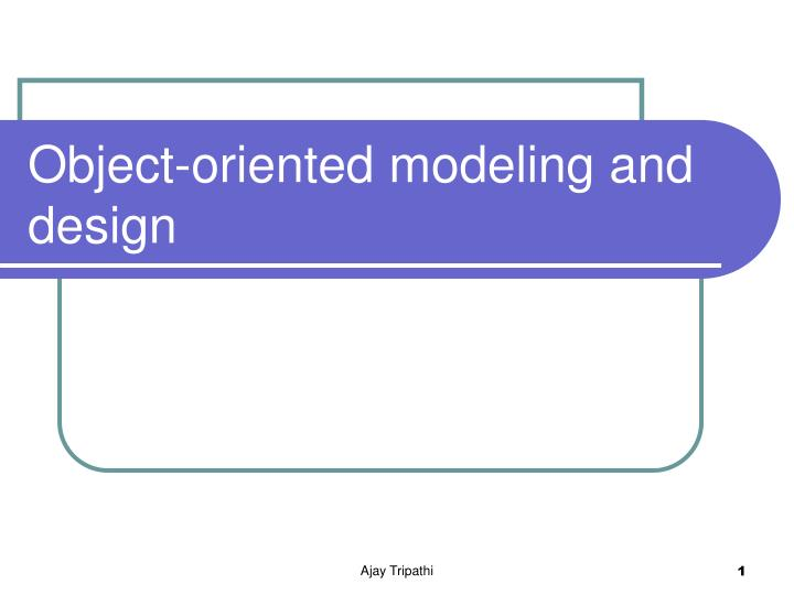 object oriented modeling and design n.