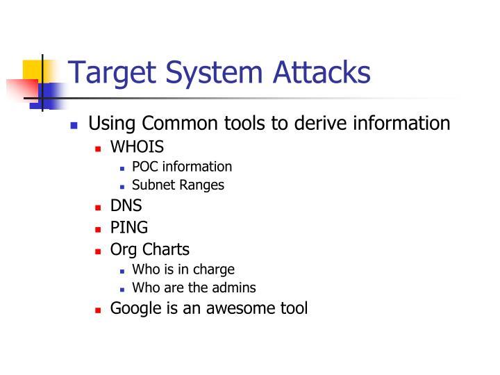 Target System Attacks
