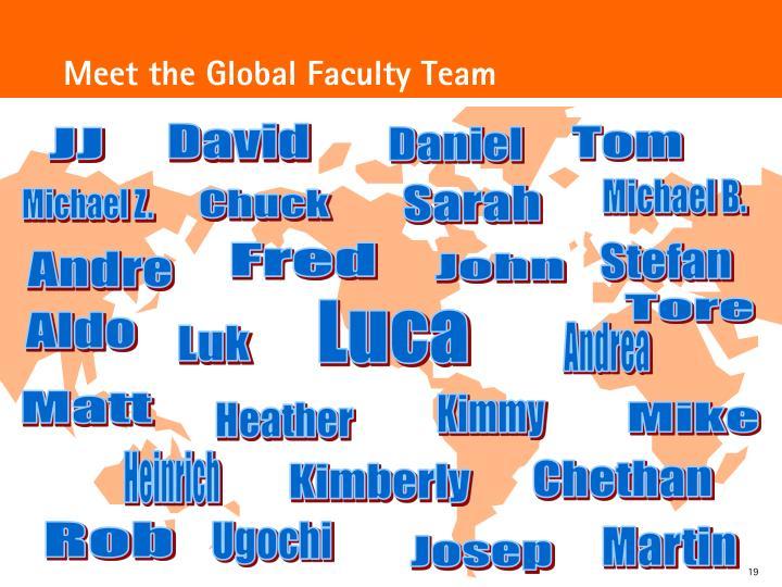 Meet the Global Faculty Team