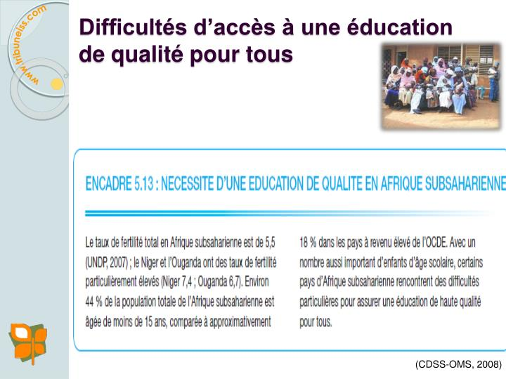 Difficultés d'accès à une éducation
