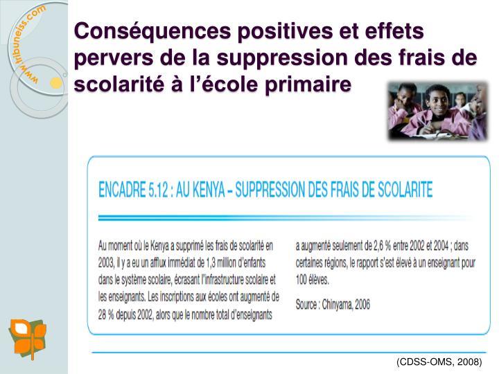 Conséquences positives et effets pervers de la suppression des frais de scolarité à l'école primaire