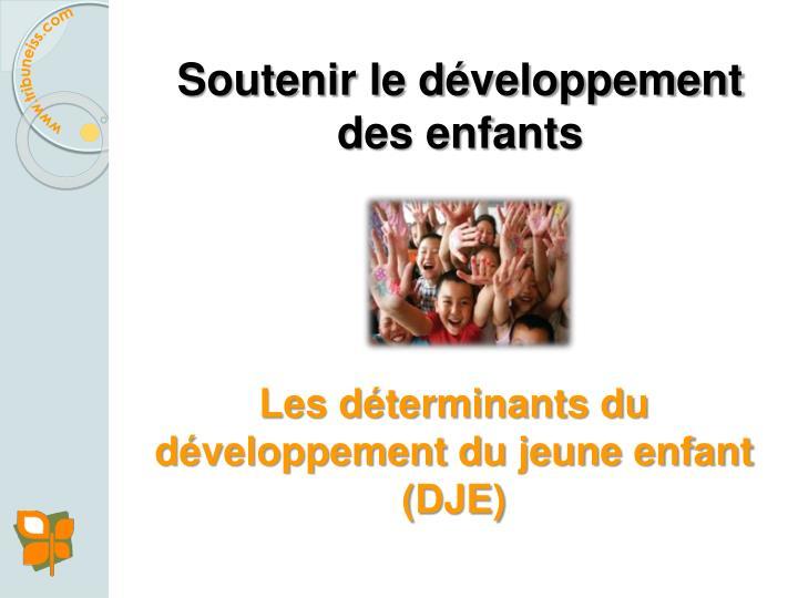 Soutenir le développement