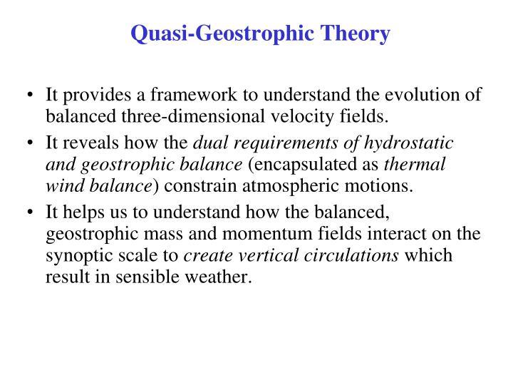 Quasi geostrophic theory