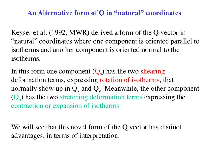 """An Alternative form of Q in """"natural"""" coordinates"""