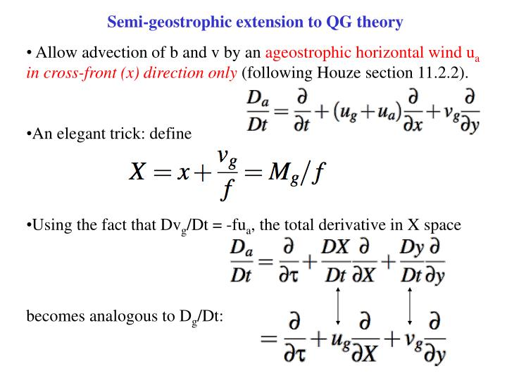 Semi-geostrophic extension to QG theory