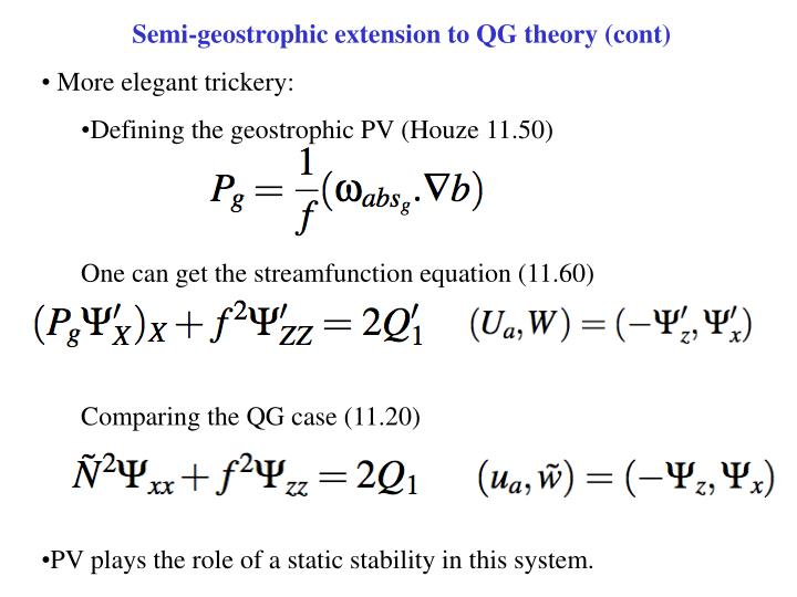 Semi-geostrophic extension to QG theory (cont)