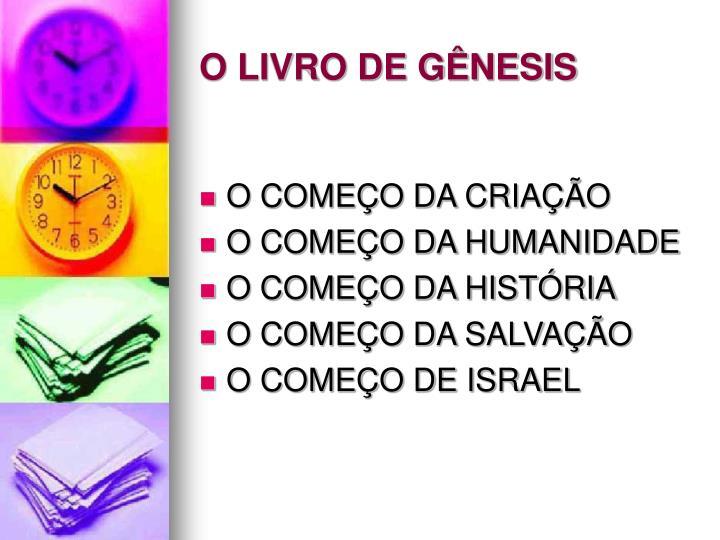 O LIVRO DE GÊNESIS