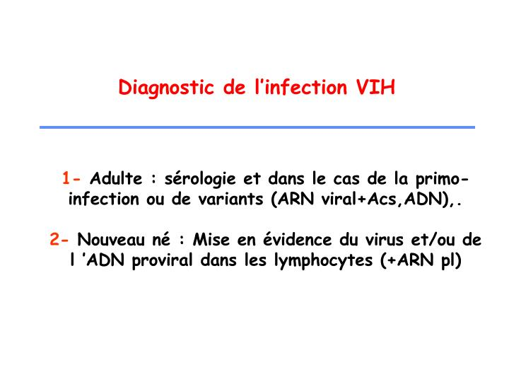 PPT - Les outils du Diagnostic de l'Infection à VIH PowerPoint ...
