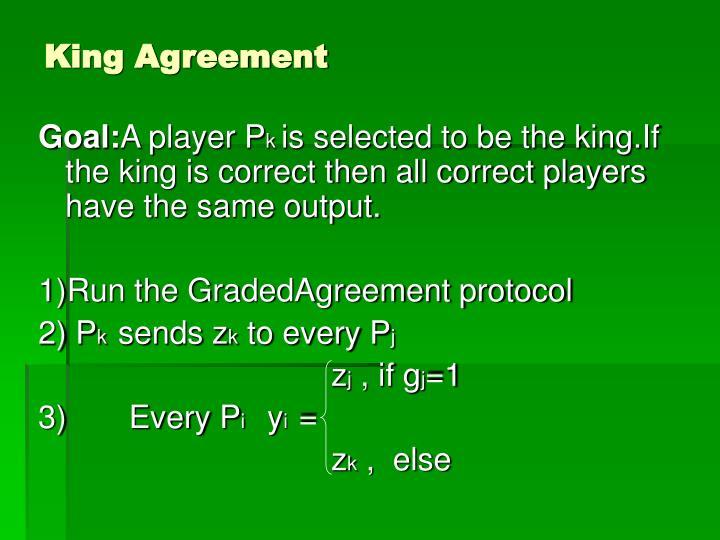 King Agreement