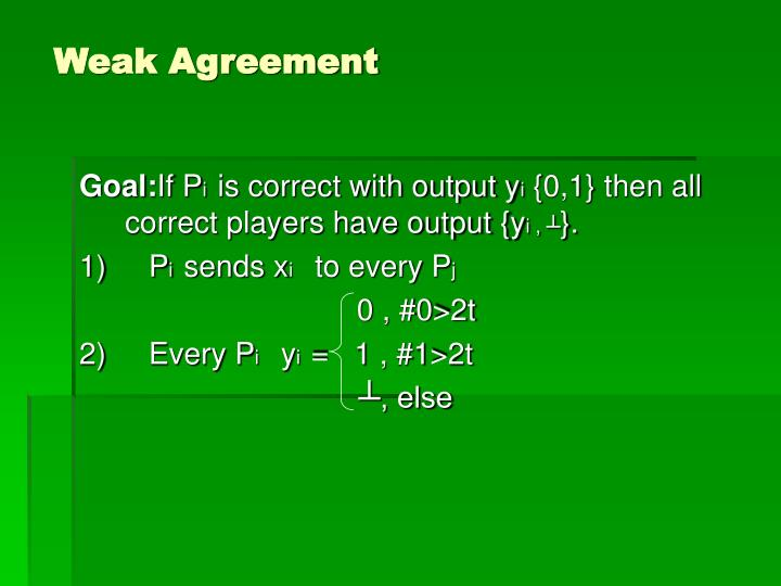 Weak Agreement