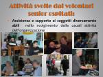 attivit svolte dai volontari senior ospitati