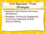 one approach three strategies