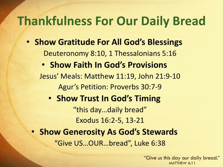 Thankfulness for our daily bread
