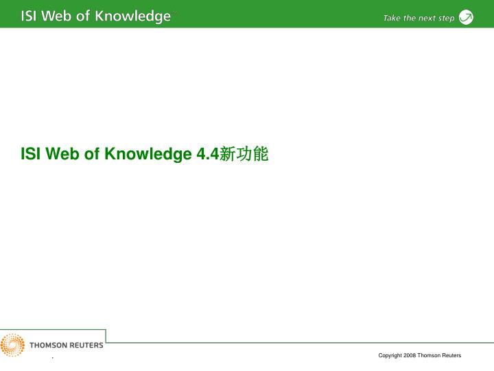 ISI Web of Knowledge 4.4