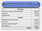 presupuesto 2 edici n 2009