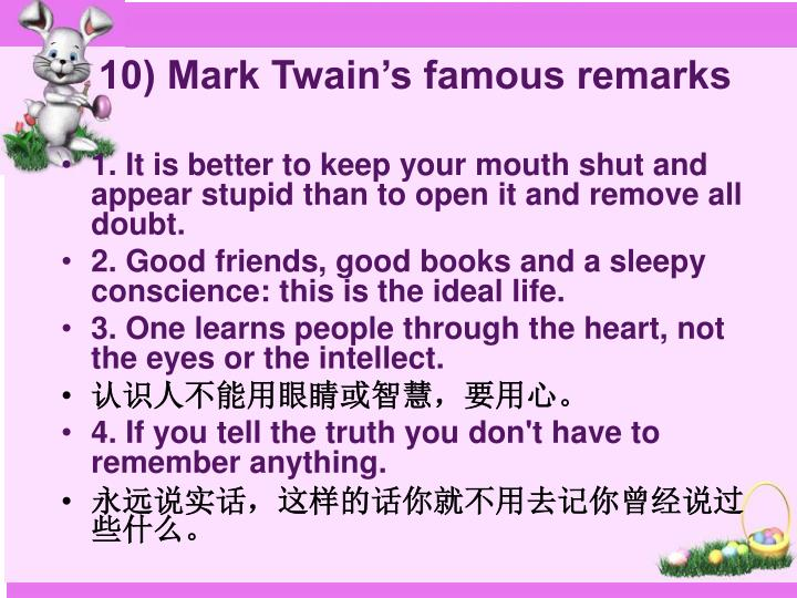 10) Mark Twain's famous remarks