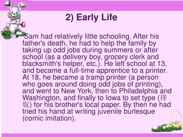 2) Early Life