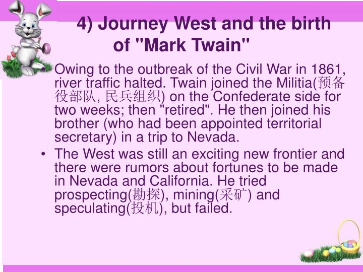 """4) Journey West and the birth of """"Mark Twain"""""""