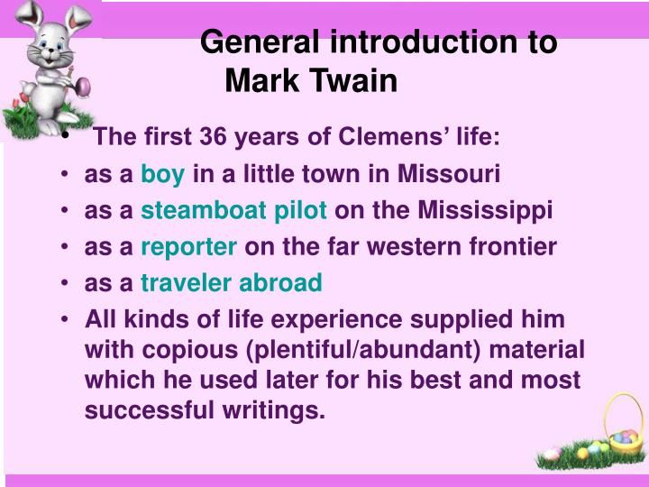 General introduction to Mark Twain
