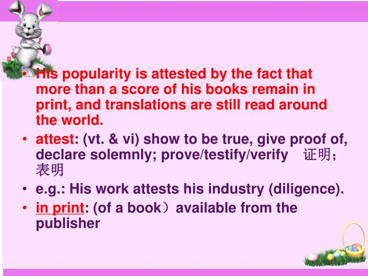 His popularity is attested by the fact that more than a score of his books remain in print, and translations are still read around the world.