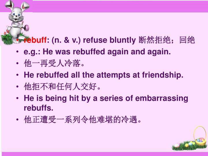 rebuff