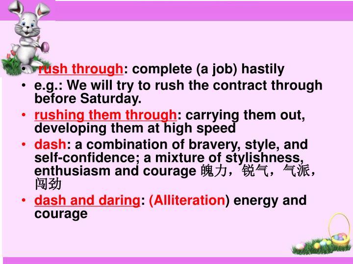 rush through