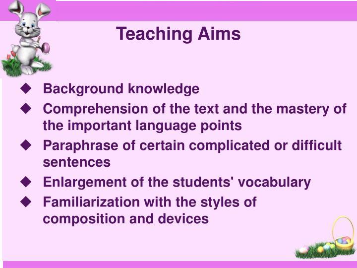 Teaching aims