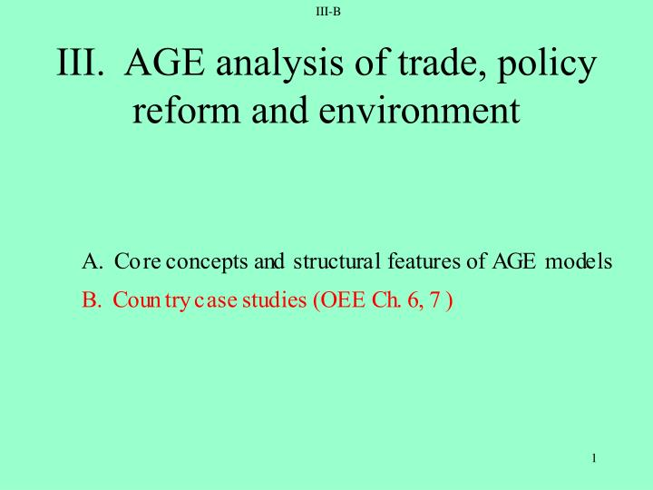 Iii age analysis of trade policy reform and environment
