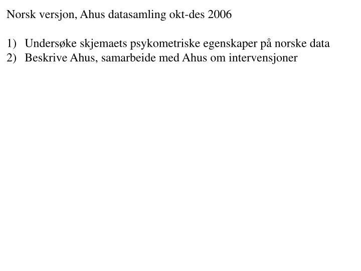 Norsk versjon, Ahus datasamling okt-des 2006