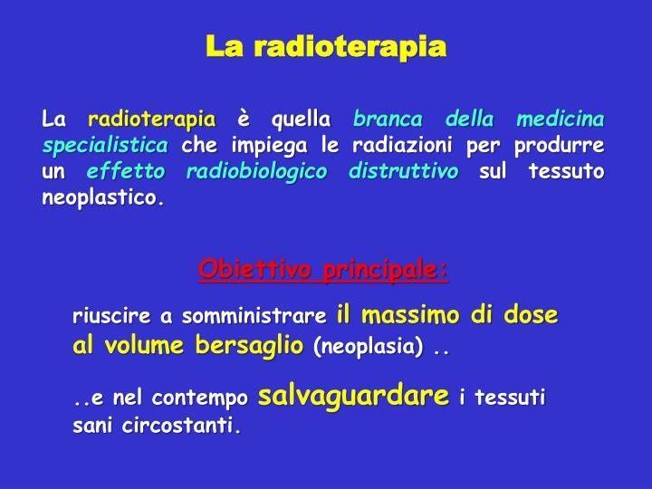 La radioterapia