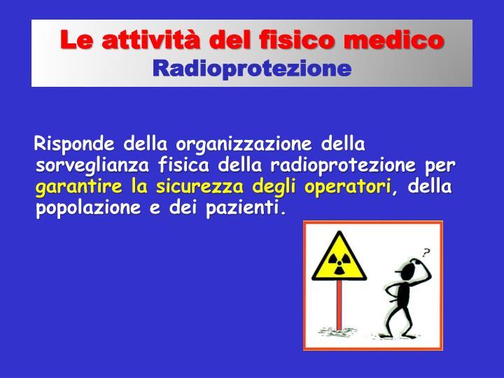 Le attività del fisico medico