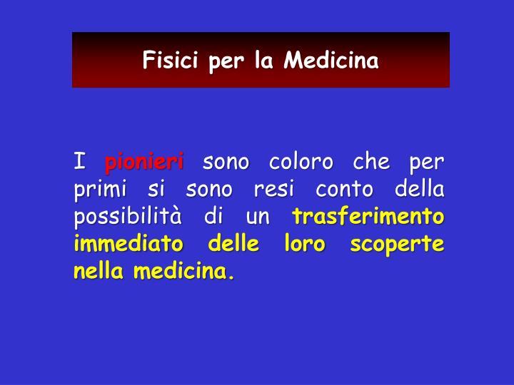 Fisici per la Medicina