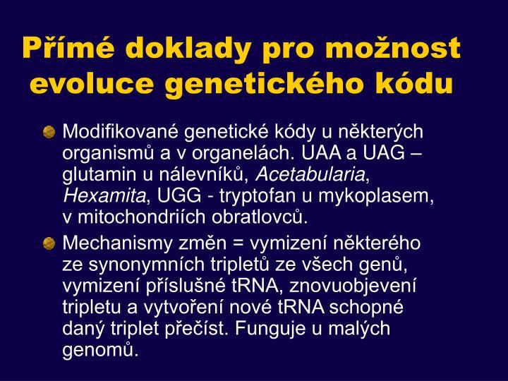 Přímé doklady pro možnost evoluce genetického kódu