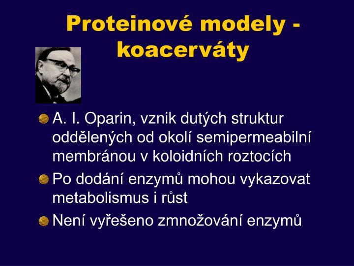 Proteinové modely -koacerváty