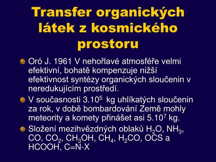 Transfer organických látek z kosmického prostoru