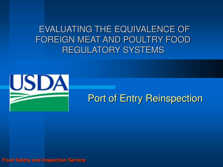 evaluating the equivalence of foreign meat and poultry food regulatory systems n.