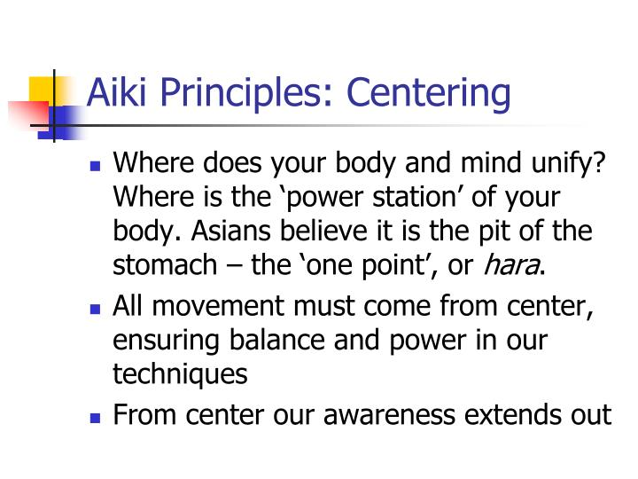 Aiki Principles: Centering
