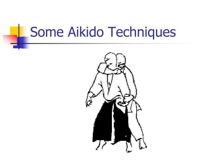 Some Aikido Techniques