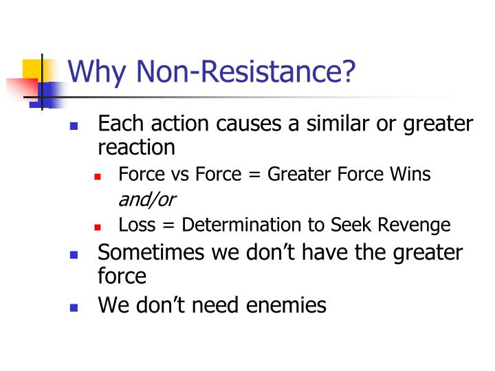 Why Non-Resistance?